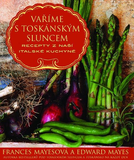Vaříme s toskánským sluncem