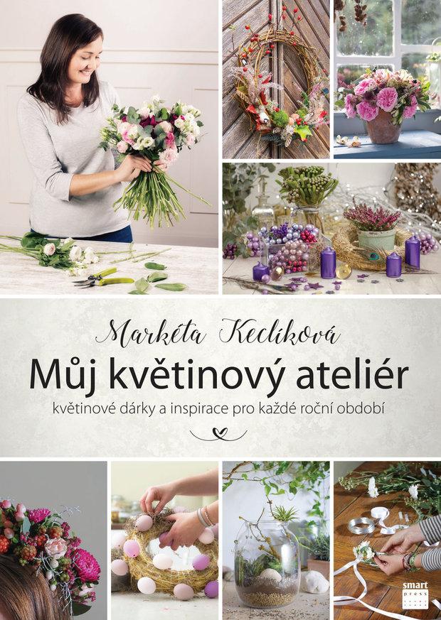 obalka_muj_kvetinovy_atelier Foto: