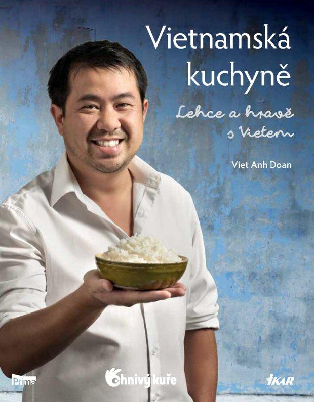 Vietnamská kuchyně - Lehce a hravě s Vietem Foto: