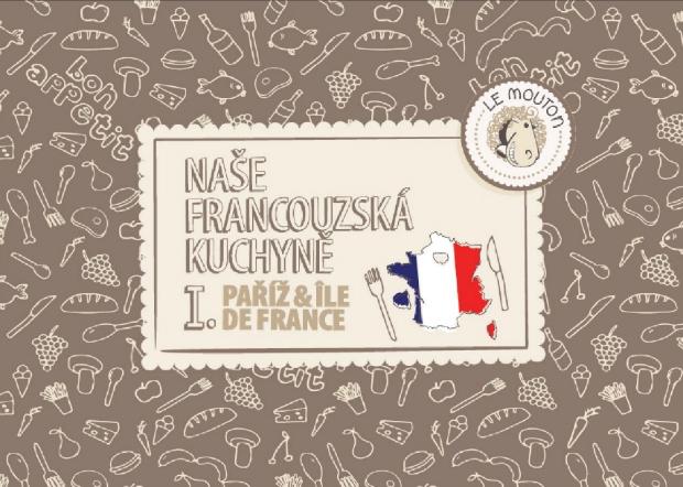 Naše francouzská kuchyně