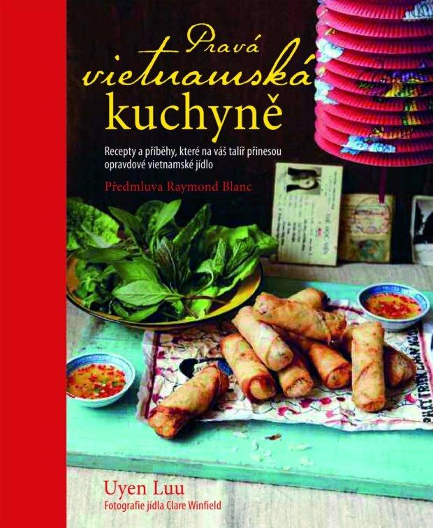 Pravá vietnamská kuchyně Foto: