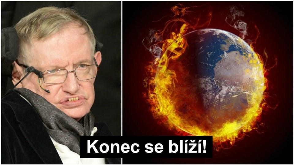 Jak podle profesora Hawkinga skončí svět?