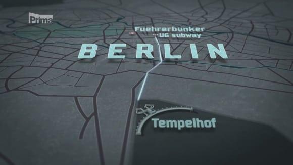 Hon na Hitlera - cesta na letiště Tempelhof