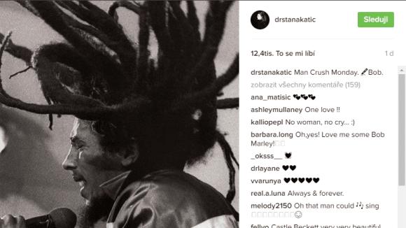 Boby Marley je hudební oblíbenec Stany Katic