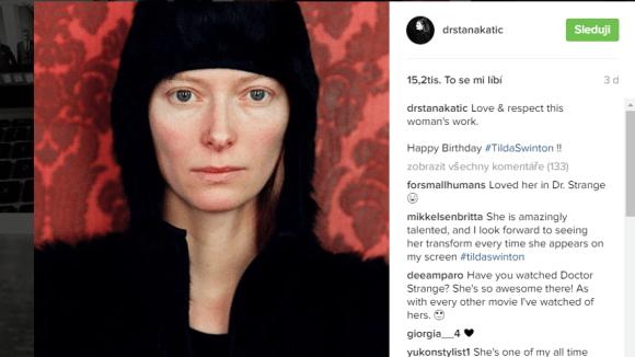 Tilda Swinton se líbí Staně Katic