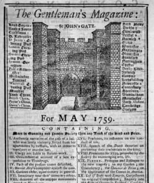 Gentleman's Magazine, první časopis na světě, byl poprvé publikován v roce 1731 v Londýně. Byl pouze pro muže