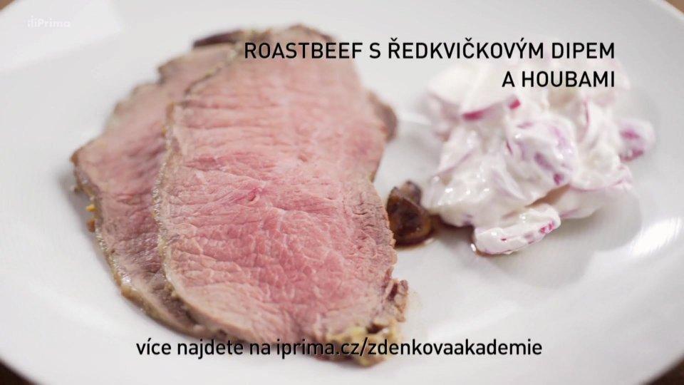 Roastbeef s ředkvičkovým dipem a houbami